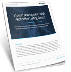 Product Redesign for Harsh Application Testing Device